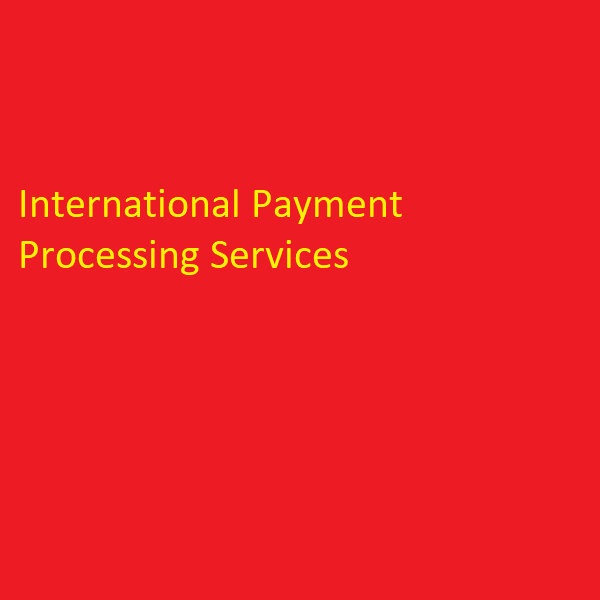 International Payment Processing Services