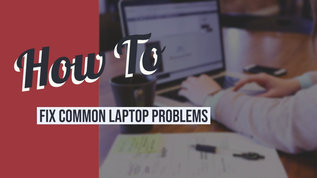 common laptop problem